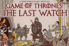 Game of Thrones: The Last Watch Documentary is on M-Net…