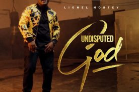 Lionel Nortey pours out his praise in 'Undisputed God'